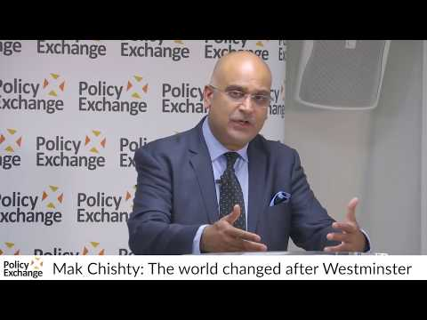Mak Chishty: The world changed after Westminster