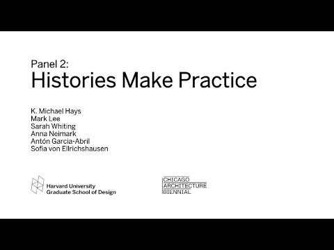 "GSD at the Chicago Architecture Biennial: ""New Materialisms: Panel 2, Histories Make Practice"""