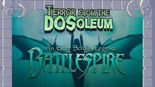 Terror From The DOSoleum: Battlespire