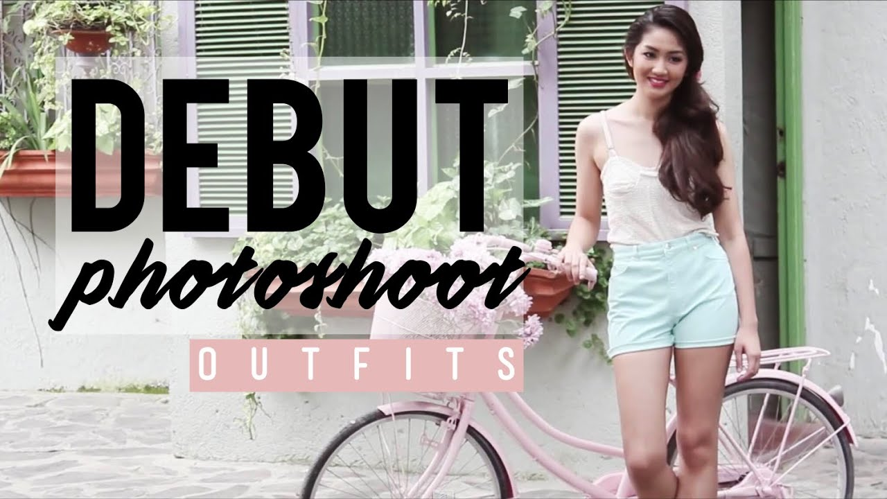 - Debut Photoshoot Ep. 02 : Summer Outfit Ideas Ft. Pia - YouTube