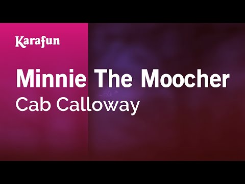 Karaoke Minnie The Moocher - Cab Calloway *