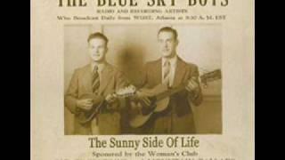 Blue Sky Boys-Green Grow The Lilacs