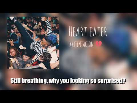 XXXTENTACION-Heart Eater  and