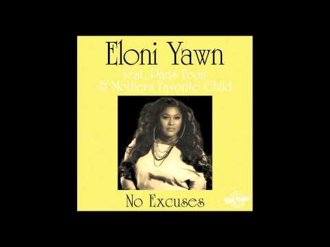 Eloni Yawn feat. Paris Toon & Mothers Favorite Child – No Excuses (The Layabouts Vocal Mix)