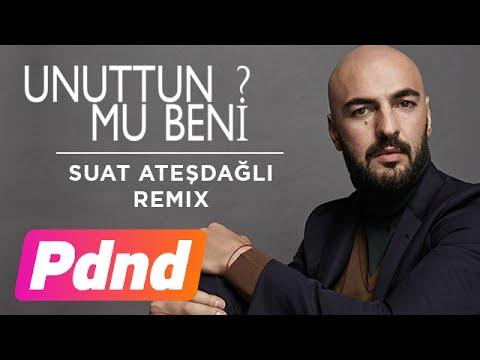 Soner Sarıkabadayı - Unuttun Mu Beni? (Suat Ateşdağlı Remix)