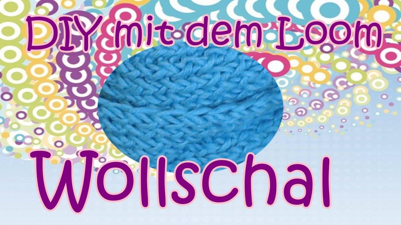 Schal Loomen Anleitung Deutsch Loom Und Hook Youtube