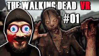 LA SURVIE AVANT TOUT  !! - The Walking Dead VR # 01