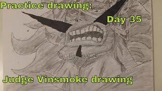 Practice drawing: Day 35- Vinsmoke Judge drawing