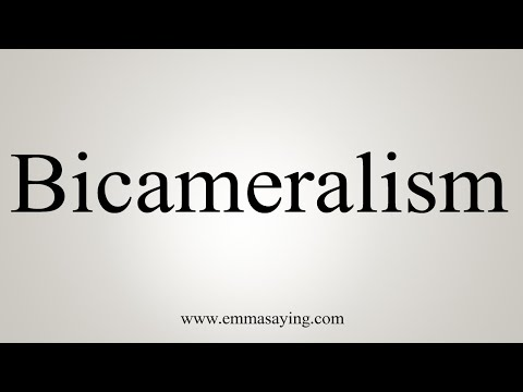 How To Pronounce Bicameralism