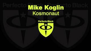 Mike Koglin - Kosmonaut