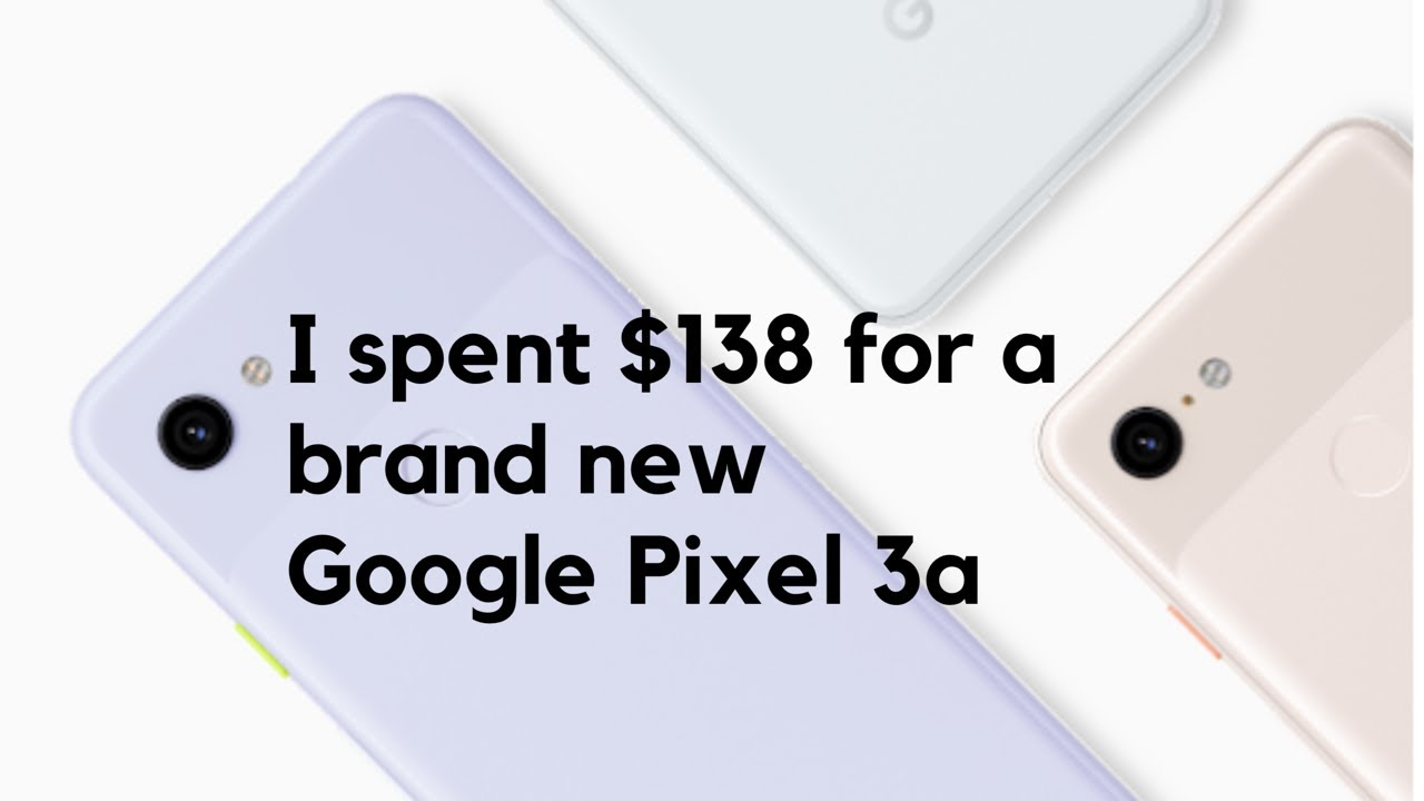 How I Bought Google Pixel 3a for $138 from Google Store (additional $50  Google credit with code)😃