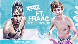Fraag ft. Xriz-Dejame decirte [TWITTER : @officialfraag / @officialxriz]