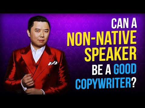 Copywriting for Beginners - Can a Non Native English Speaker be a Good Copywriter?