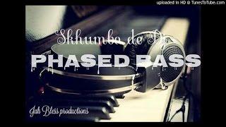 Skhumba de Dj - Phased Bass ( Original Mix ) &25 hf4hs