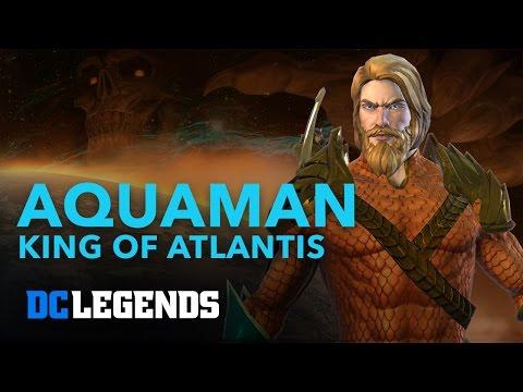 DC Legends: Aquaman - King of Atlantis Hero Spotlight