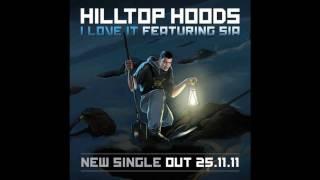 Hilltop Hoods I Love It Ft. Sia lyrics