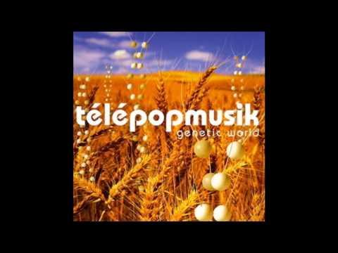 Télépopmusik - Dance Me