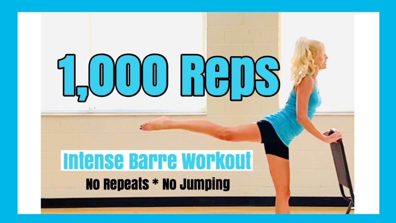 1000 Reps Intense Barre Workout   No Repeats & No Jumping