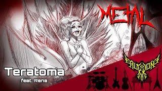 Teratoma feat. Rena 【Intense Symphonic Metal Cover】