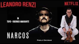 Rodrigo Amarante - Tuyo (Narcos Theme Song - Violin Leandro Renzi) Video