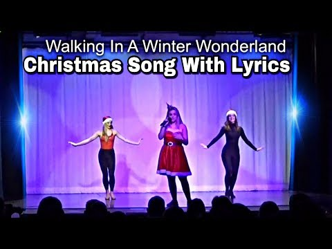WINTER WONDERLAND SONG | CHRISTMAS SONG WITH LYRICS