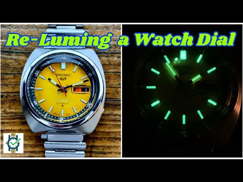 Reluming A Watch Dial -(For The First Time)