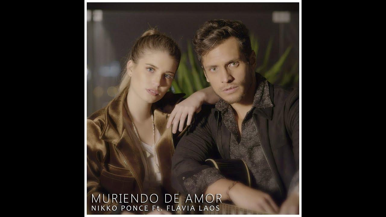 Nikko Ponce - Muriendo De Amor Ft. Flavia Laos ( con letra )