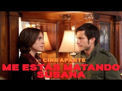 Cine aparte: Me estás matando Susana