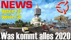 ETS2 und ATS NEWS 🚨 Update 1.37 + 1.38 was kommt alles 2020
