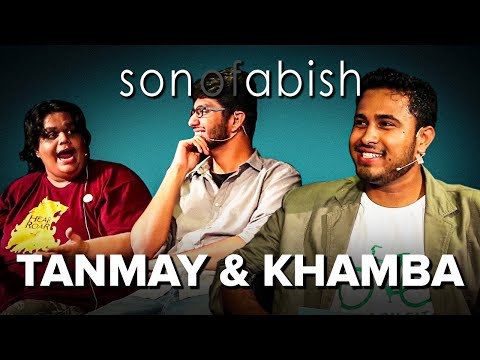 Son Of Abish feat. Tanmay & Khamba (AIB) (FULL EPISODE)