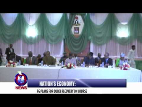 NATION'S ECONOMY: FG PLANS FOR QUICK RECOVERY ON COURSE