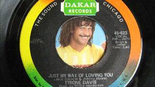 TYRONE DAVIS-just my way of loving you