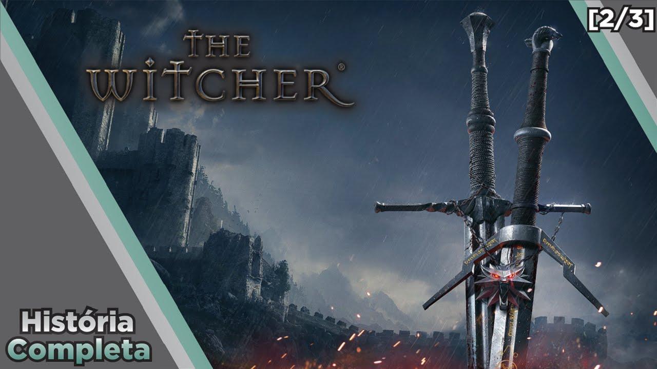 GAMES RULES - Saga The Witcher - História Completa #1 - O Universo [2/3]