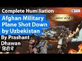 Afghan Military Plane Shot Down by Uzbekistan   Protests against Joe Biden