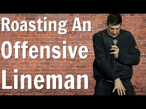 Roasting An Offensive Lineman – Andrew Schulz – Stand Up Comedy