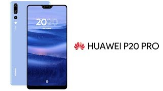 Huawei P20 Pro Review and SPECIFICATIONS of the Smartphone