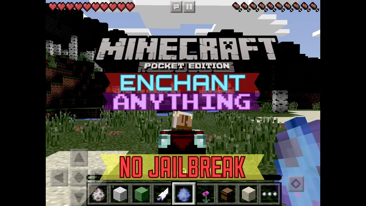 0 12 1 No Jailbreak Enchant Anything Mcpe How To Add Enchantments To Anything Minecraft Pe Youtube