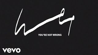 Wet - You're Not Wrong (Official Audio)