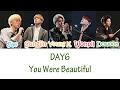 DAY6 - You Were Beautiful (예뻤어) Lyrics [HAN|ROM|ENG]