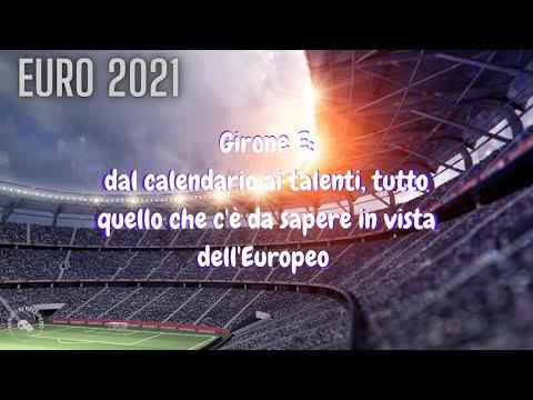 EURO 2021 - GIRONE E: CALENDARIO, TALENTI E PARTITE 🇪🇸🇸🇰🇵🇱🇸🇪