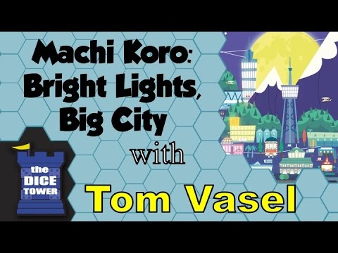 Machi Koro: Bright Lights Big City Review - with Tom Vasel