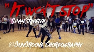 Repeat youtube video It Won't Stop | @sevyn ft. @chrisbrown | @GuyGroove choreography | film and edit @monseeworld