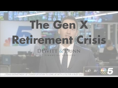 The Gen X Retirement Crisis - DeWitt & Dunn Financial Services Interview on KXAS