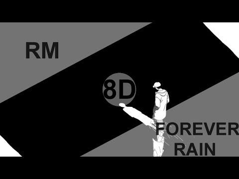 RM - FOREVER RAIN [8D USE HEADPHONE] 🎧