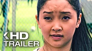 TO ALL THE BOYS I'VE LOVED BEFORE Trailer German Deutsch (2018)