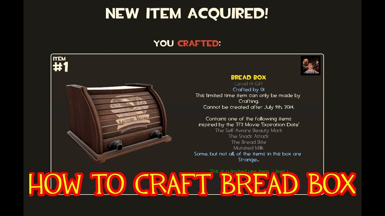 TF2 : How To Craft Bread Box