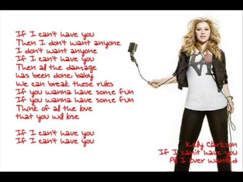 Kelly Clarkson - If I Can't Have You:歌詞+中文翻譯