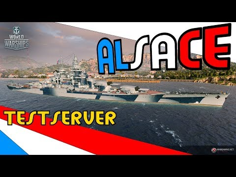 ALSACE Testserver - GREAT GUNS - GOOD SHIP - first view | World of Warships