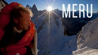 MERU Incredible Himalayan Mountain Climbing Documentary