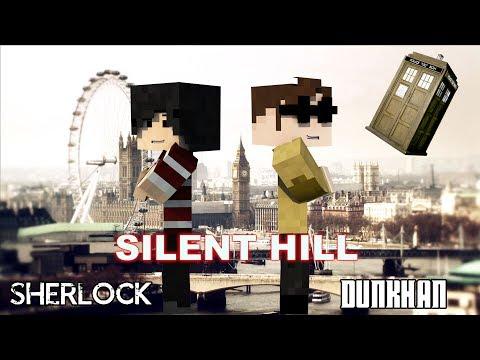 EP03 Sherlock&Dunkhan - Silent Hill.
